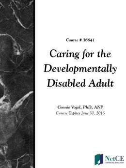 Caring for the Developmentally Disabled Adult