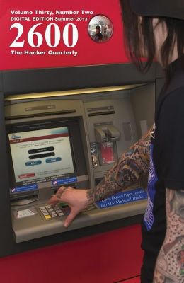 2600 Magazine: The Hacker Quarterly - Summer 2013