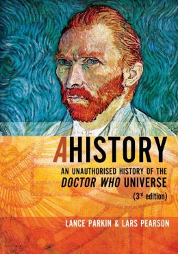 Ahistory: An Unauthorised History of the Doctor Who Universe