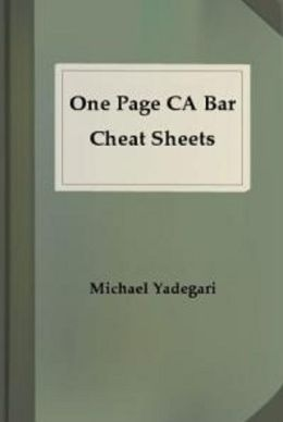 One Page CA Bar Cheat Sheets - TORTS