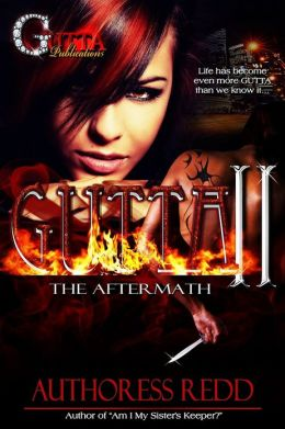 GUTTA II THE AFTERMATH(THE GUTTA SERIES)