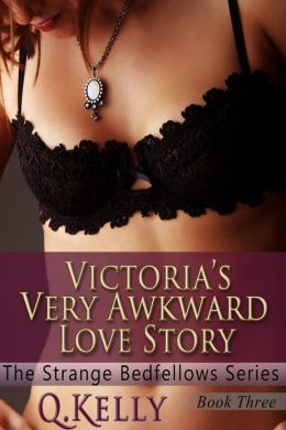Victoria's Very Awkward Love Story