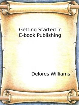 Getting Started in Ebook Publishing