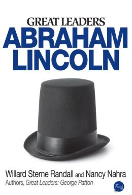 Great Leaders: Abraham Lincoln