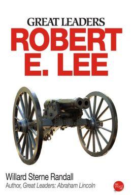 Great Leaders: Robert E. Lee