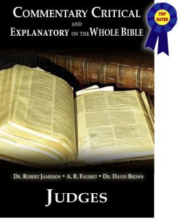 Commentary Critical and Explanatory on the Whole Bible - Book of Judges