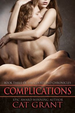 Complications (Book Three of the Courtland Chronicles)