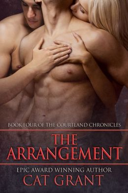 The Arrangement (Book Four of the Courtland Chronicles)
