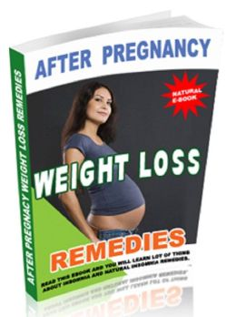 After Pregnacy Weight Loss Remedies