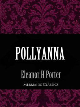 Pollyanna (Mermaids Classics)
