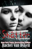 Book Cover Image. Title: Shatter, Author: Rachel Van Dyken