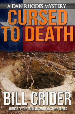 Cursed to Death - A Dan Rhodes Mystery