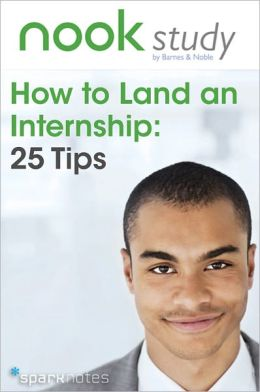 NOOK Study's How to Land an Internship: 25 Tips