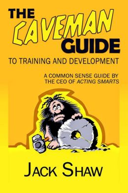 The Caveman Guide To Training and Development