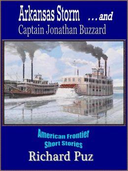 Arkansas Storm and Captain Jonathan Buzzard