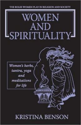 Women and Spirituality: The Roles Women Play in Religion and Society