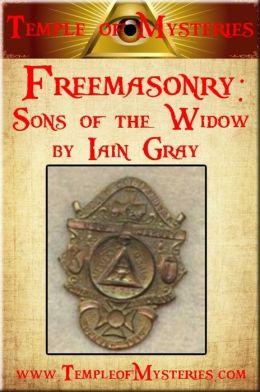 Freemasonry: SONS OF THE WIDOW