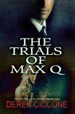 The Trials of Max Q