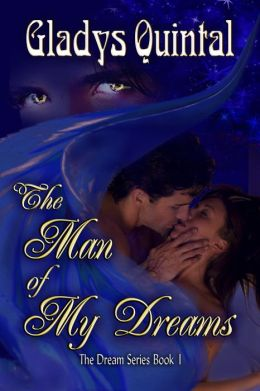 The Man of my Dreams (book #1 in The Dream Series)