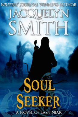Soul Seeker (The World of Lasniniar Book 1)