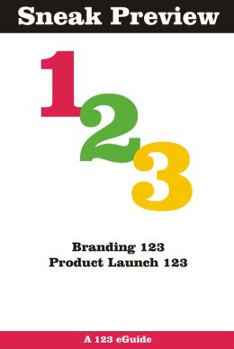 Sneak Preview: Branding 123 and Product Launch 123