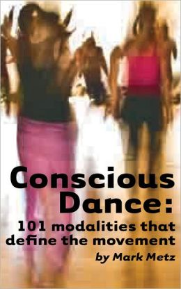 Conscious Dance: 101 modalities that define the movement