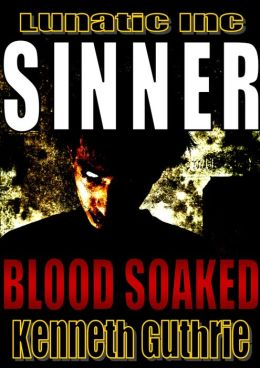 Blood Soaked (Sinner Action Horror Series #1)