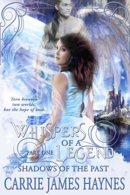 Whispers of a Legend, Part One-Shadows of the Past