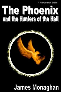 The Phoenix and the Hunters of the Hall