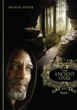 The Ancient Ones: Book Three of The Legacy Trilogy