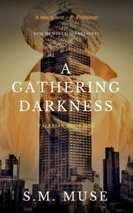 A Gathering Darkness