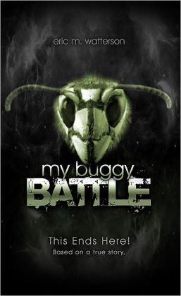 My Buggy Battle: This Ends Here!