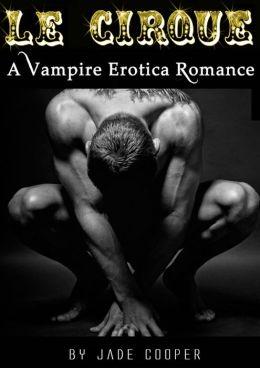 Le Cirque A Vampire Erotica Romance