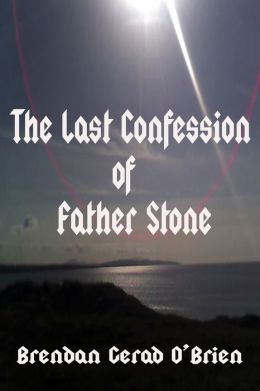 The Last Confession of Father Stone