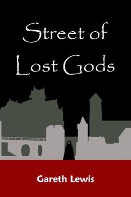 Street of Lost Gods (Tales of the Thief-City)