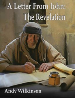 A Letter From John: The Revelation