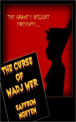 The Curse of Wadj Wer