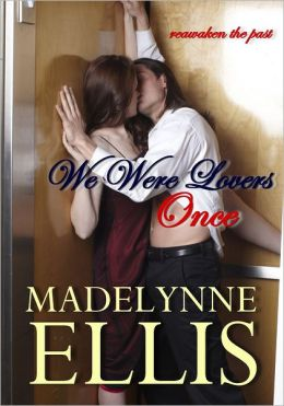 We Were Lovers Once (An Erotic Romance)
