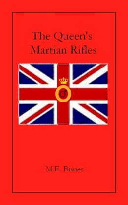 The Queen's Martian Rifles