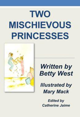 Two Mischievous Princesses