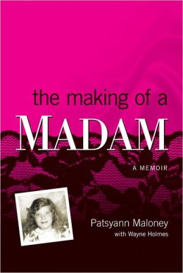 The Making of a Madam