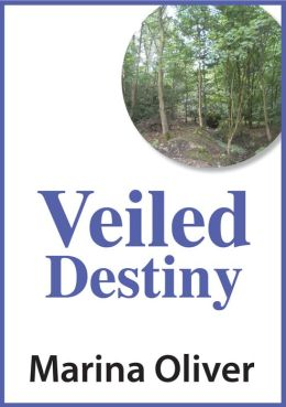Veiled Destiny