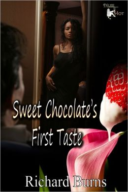 Sweet Chocolate's First Taste