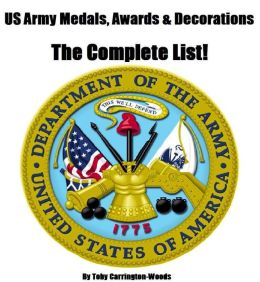 US Army Medals, Awards & Decorations: The Complete List
