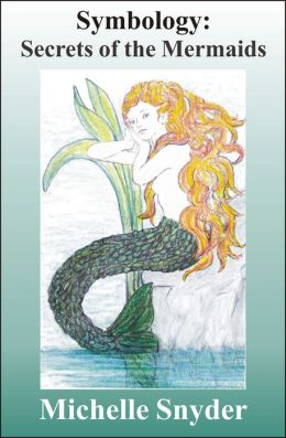 Symbology: Secrets of the Mermaids
