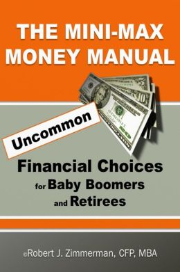 The Minimax Money Manual