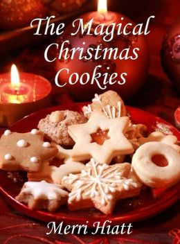 The Magical Christmas Cookies