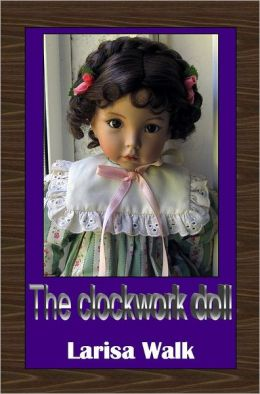 The Clockwork Doll