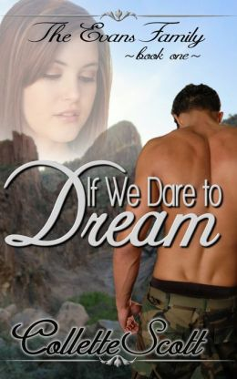If We Dare to Dream (The Evans Family, Book One)