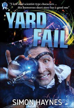 Yard Fail (Short Story)